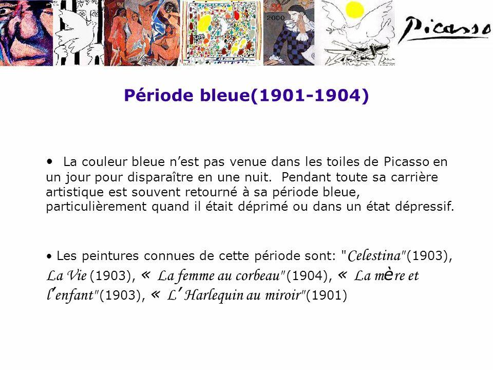 Période bleue(1901-1904) La couleur bleue nest pas venue dans les toiles de Picasso en un jour pour disparaître en une nuit. Pendant toute sa carrière