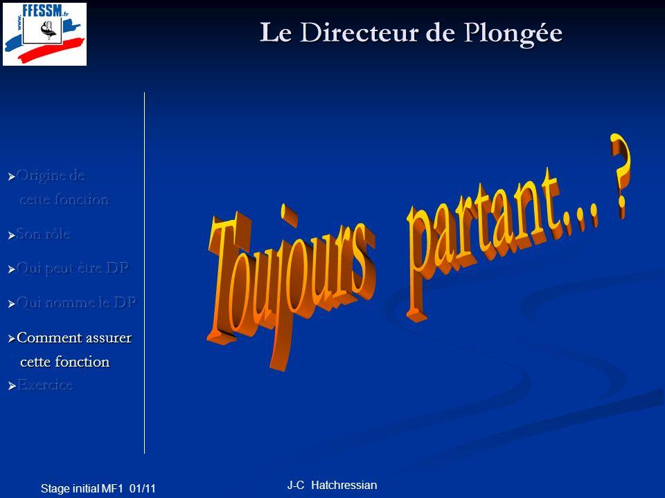 Stage initial MF1 01/11 J-C Hatchressian Le Directeur de Plongée