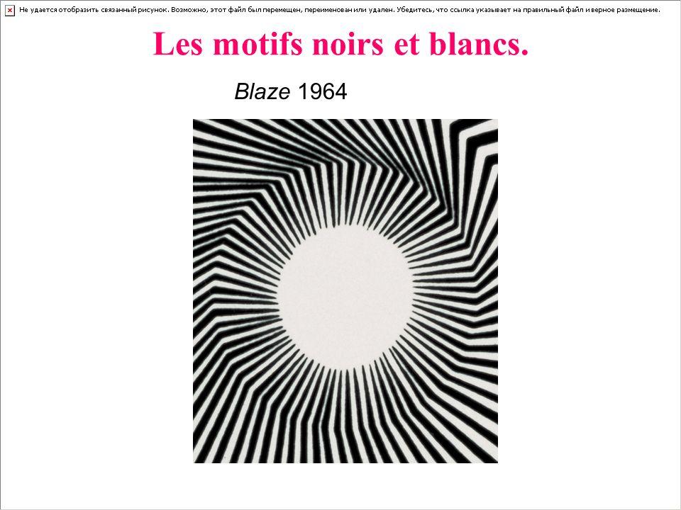 Les motifs noirs et blancs. Blaze 1964