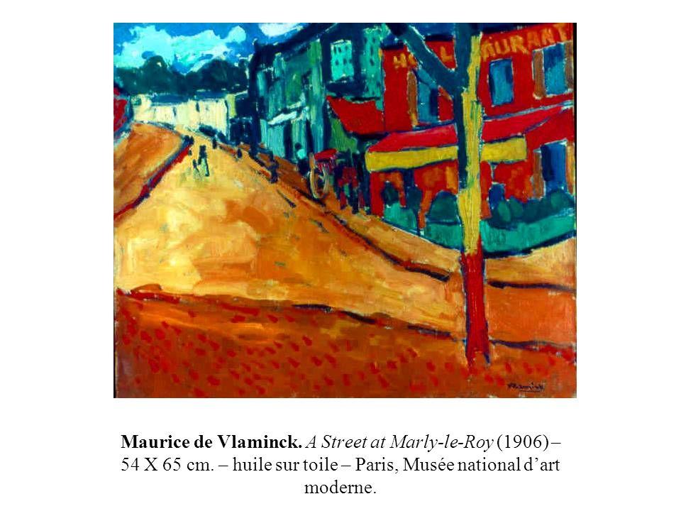 Maurice de Vlaminck. A Street at Marly-le-Roy (1906) – 54 X 65 cm. – huile sur toile – Paris, Musée national dart moderne.