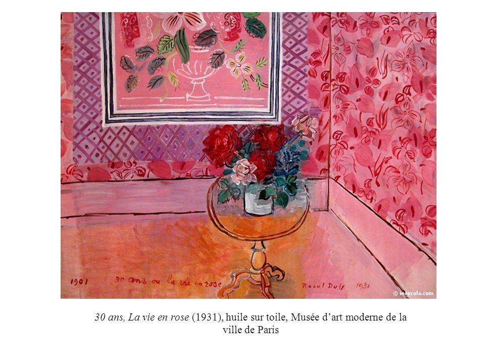 30 ans, La vie en rose (1931), huile sur toile, Musée dart moderne de la ville de Paris