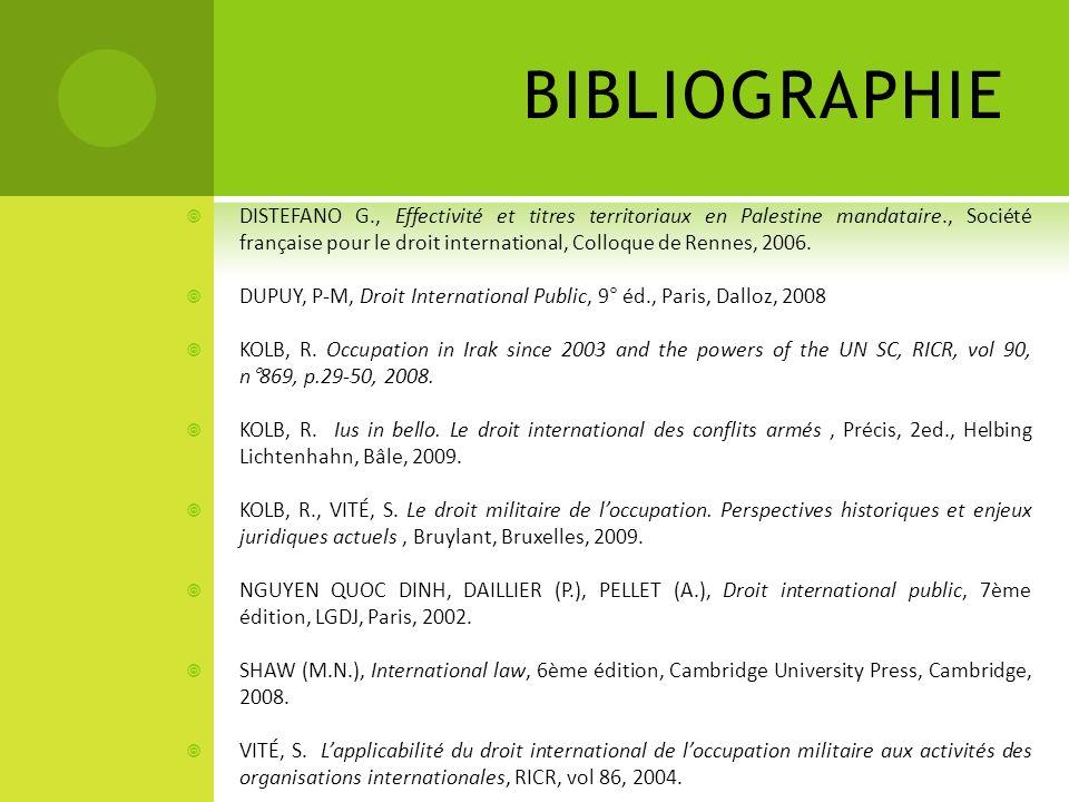 BIBLIOGRAPHIE DISTEFANO G., Effectivité et titres territoriaux en Palestine mandataire., Société française pour le droit international, Colloque de Re