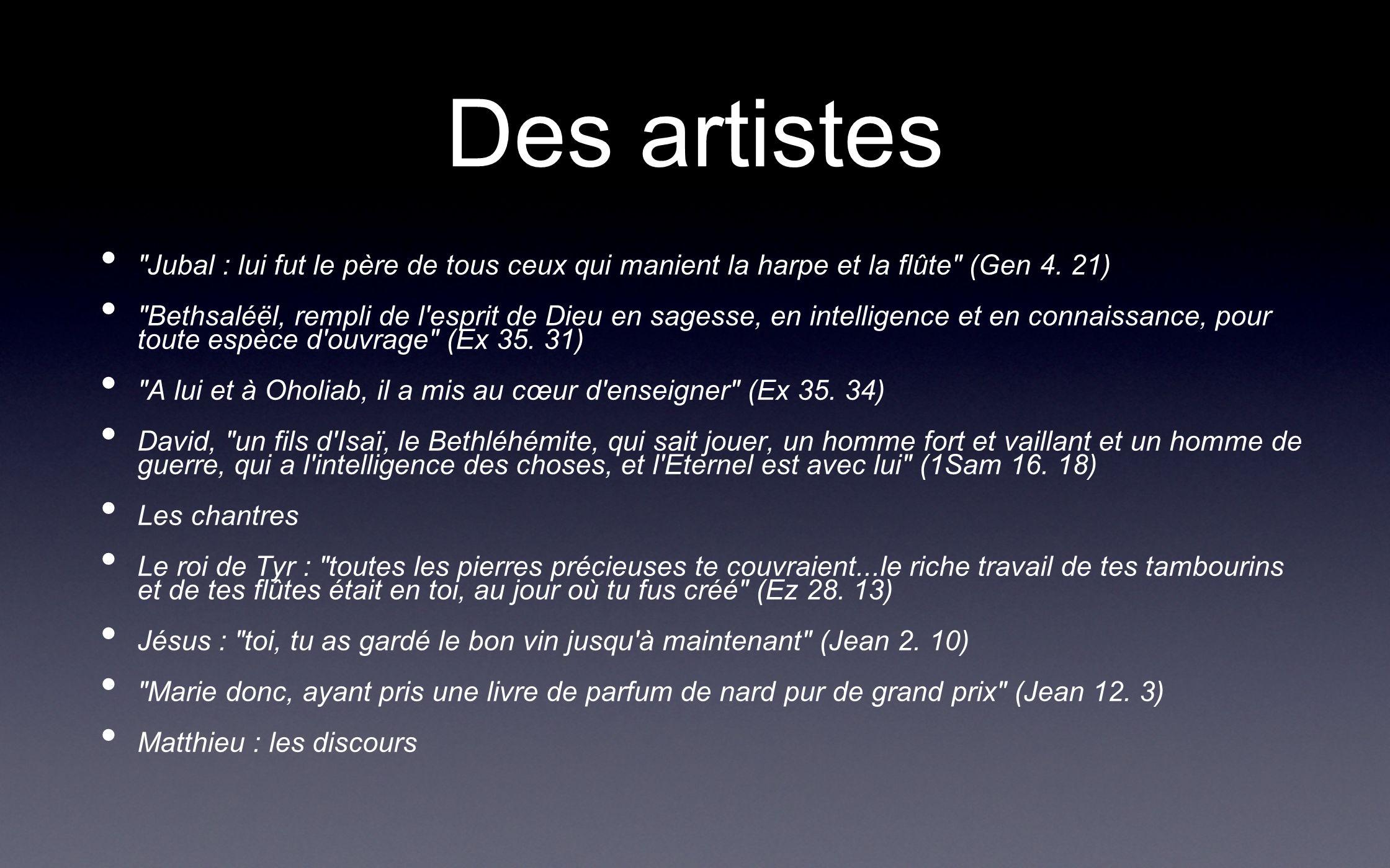 Des artistes