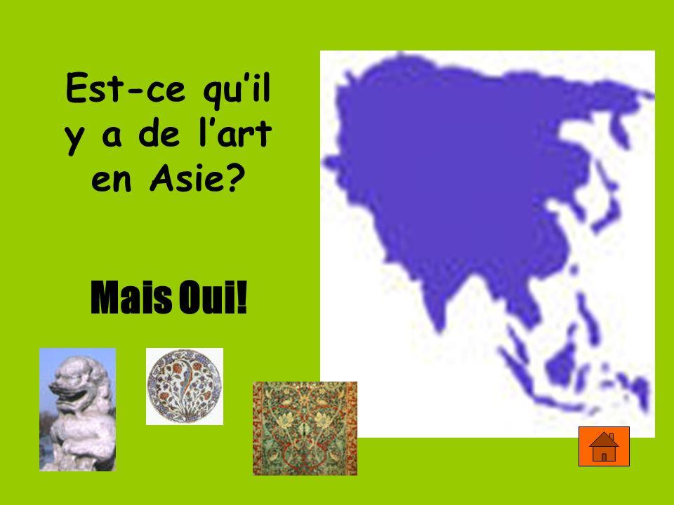 Est-ce quil y a de lart en Asie? Mais Oui!