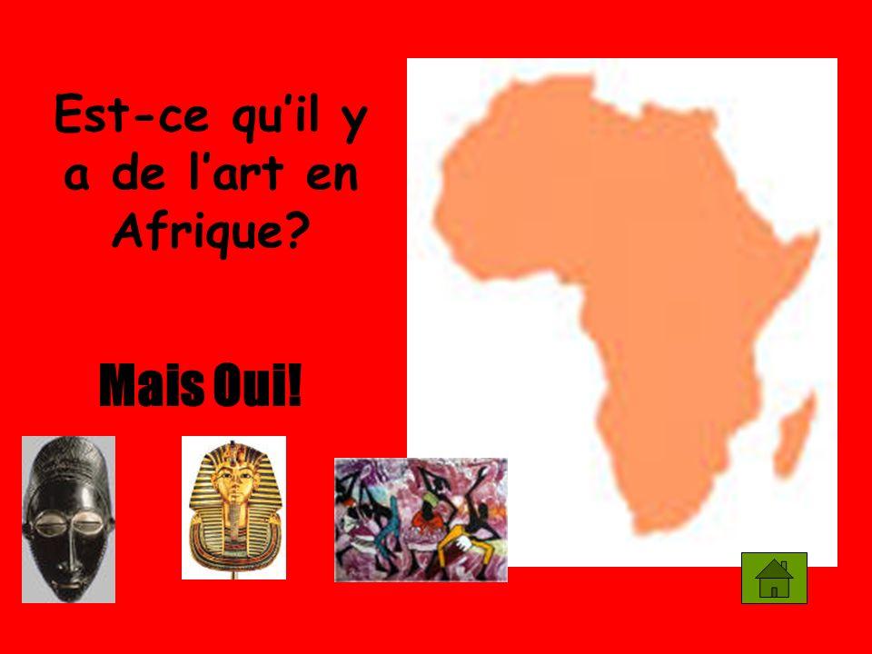Est-ce quil y a de lart en Afrique? Mais Oui!