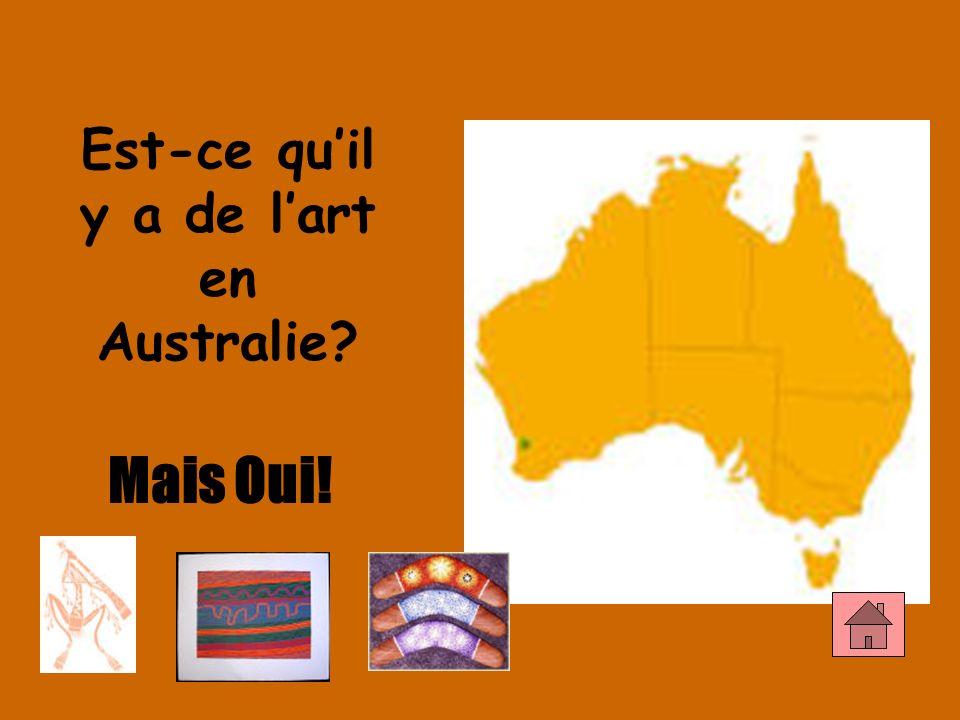 Est-ce quil y a de lart en Australie? Mais Oui!