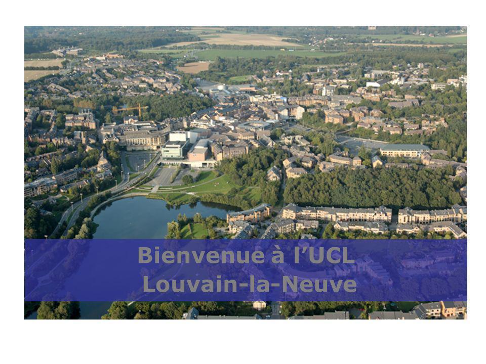 Bienvenue à lUCL Louvain-la-Neuve
