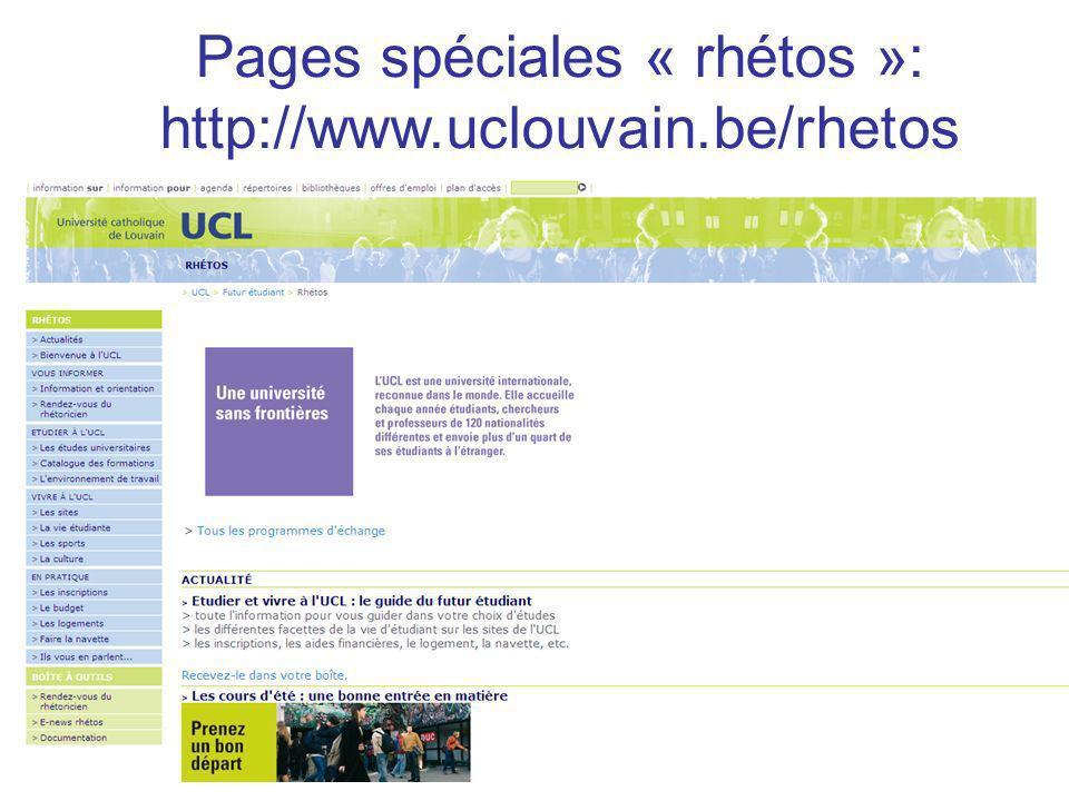 Pages spéciales « rhétos »: http://www.uclouvain.be/rhetos