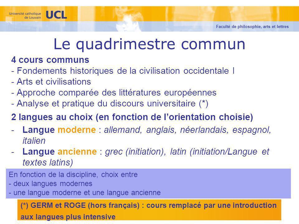 Le quadrimestre commun 4 cours communs - Fondements historiques de la civilisation occidentale I - Arts et civilisations - Approche comparée des litté