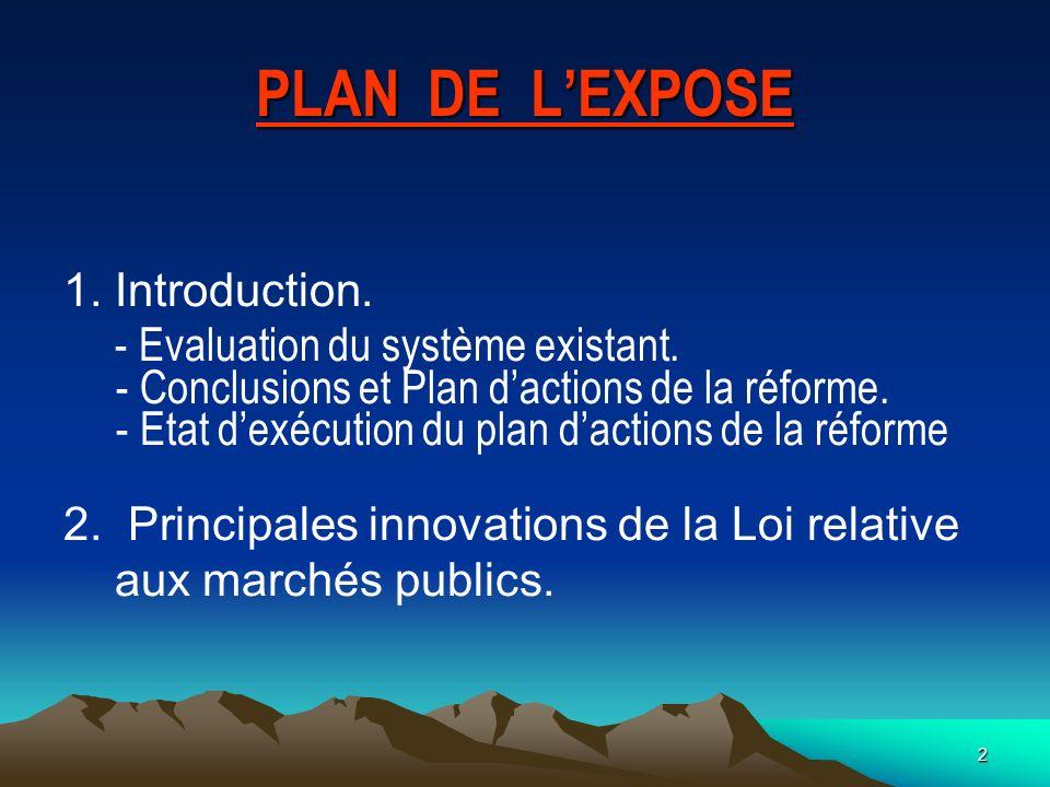 2 PLAN DE LEXPOSE 1.Introduction.- Evaluation du système existant.