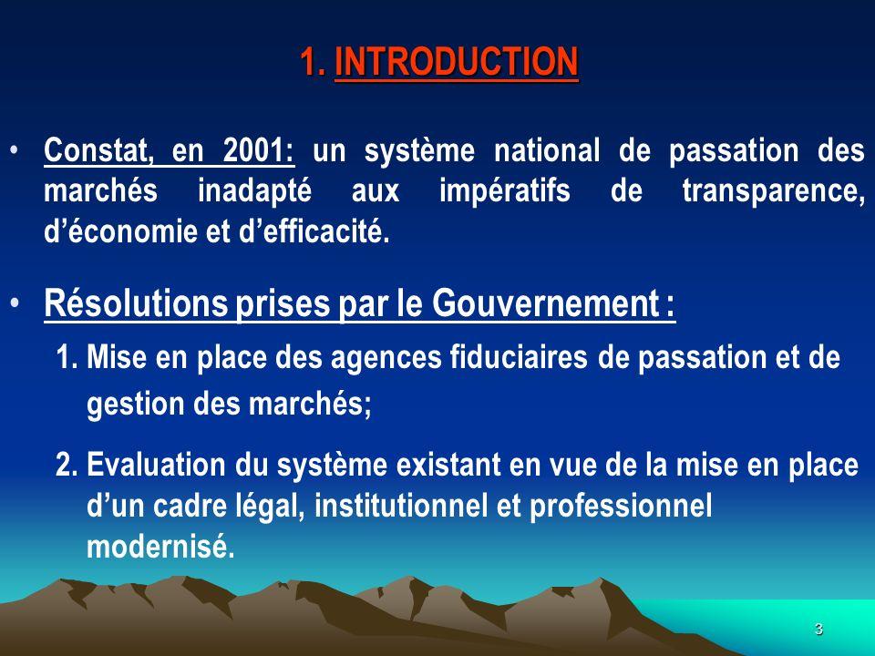 3 1. INTRODUCTION Constat, en 2001: un système national de passation des marchés inadapté aux impératifs de transparence, déconomie et defficacité. Ré