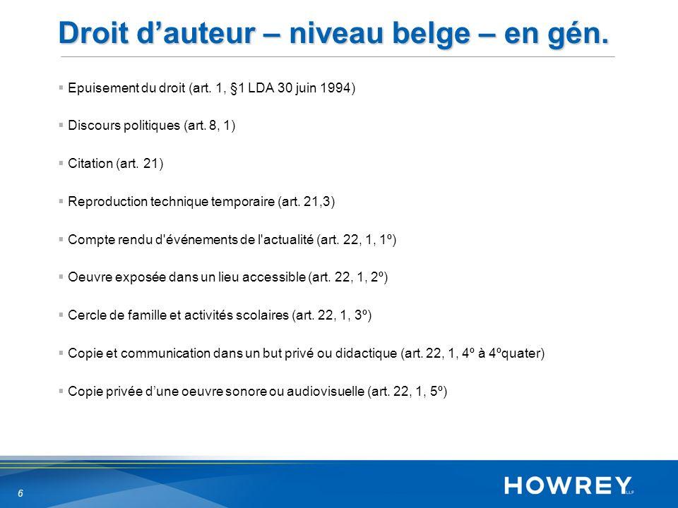 6 Droit dauteur – niveau belge – en gén. Epuisement du droit (art.