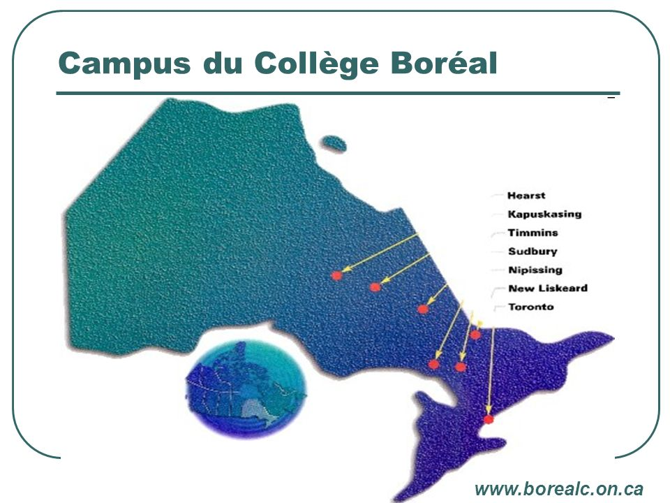 Campus du Collège Boréal www.borealc.on.ca