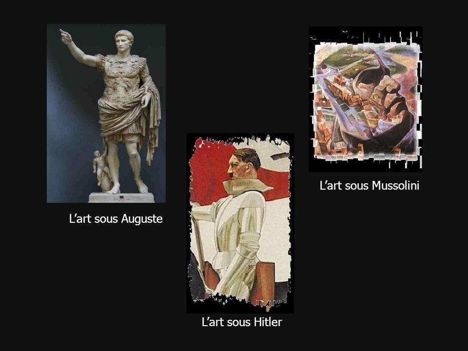 Lart sous Auguste Lart sous Hitler Lart sous Mussolini