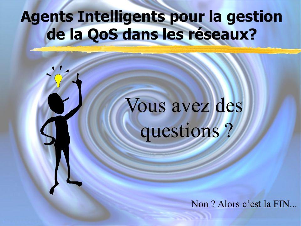 Agents Intelligents pour la gestion de la QoS dans les réseaux.