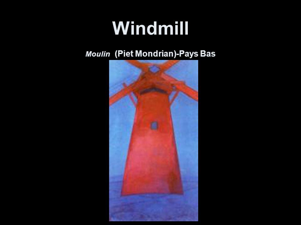 Windmill Moulin (Piet Mondrian)-Pays Bas