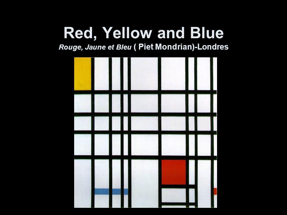 Red, Yellow and Blue Rouge, Jaune et Bleu ( Piet Mondrian)-Londres