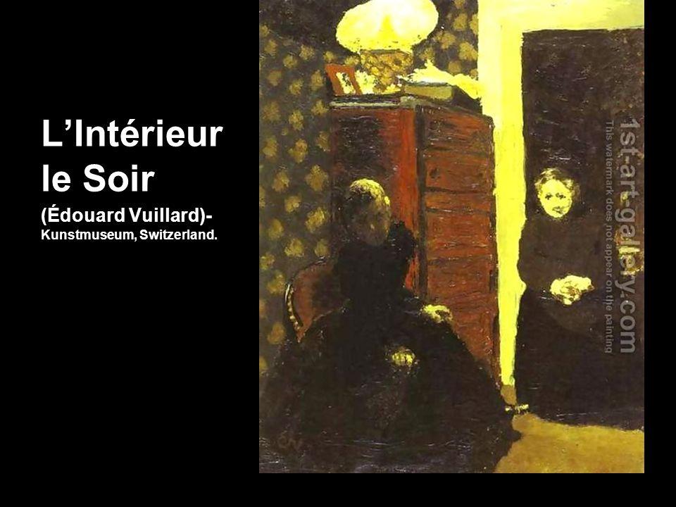 LIntérieur le Soir (Édouard Vuillard)- Kunstmuseum, Switzerland.