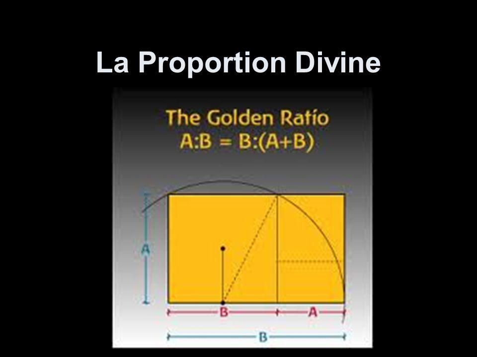 La Proportion Divine