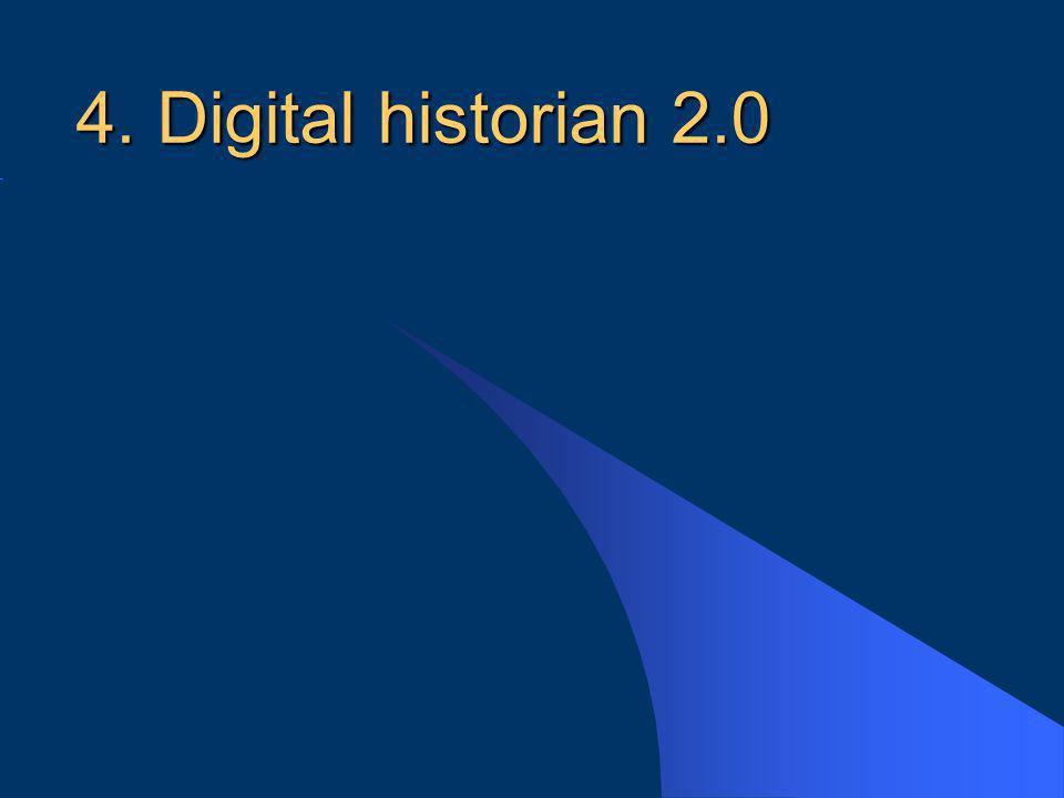 4. Digital historian 2.0