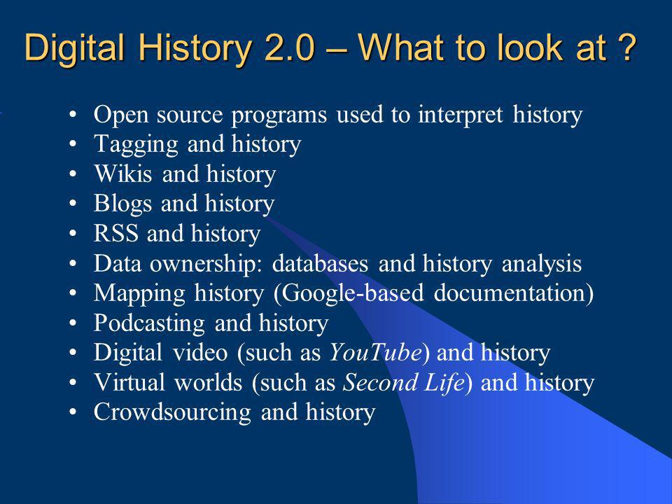 Digital History 2.0 – What to look at .