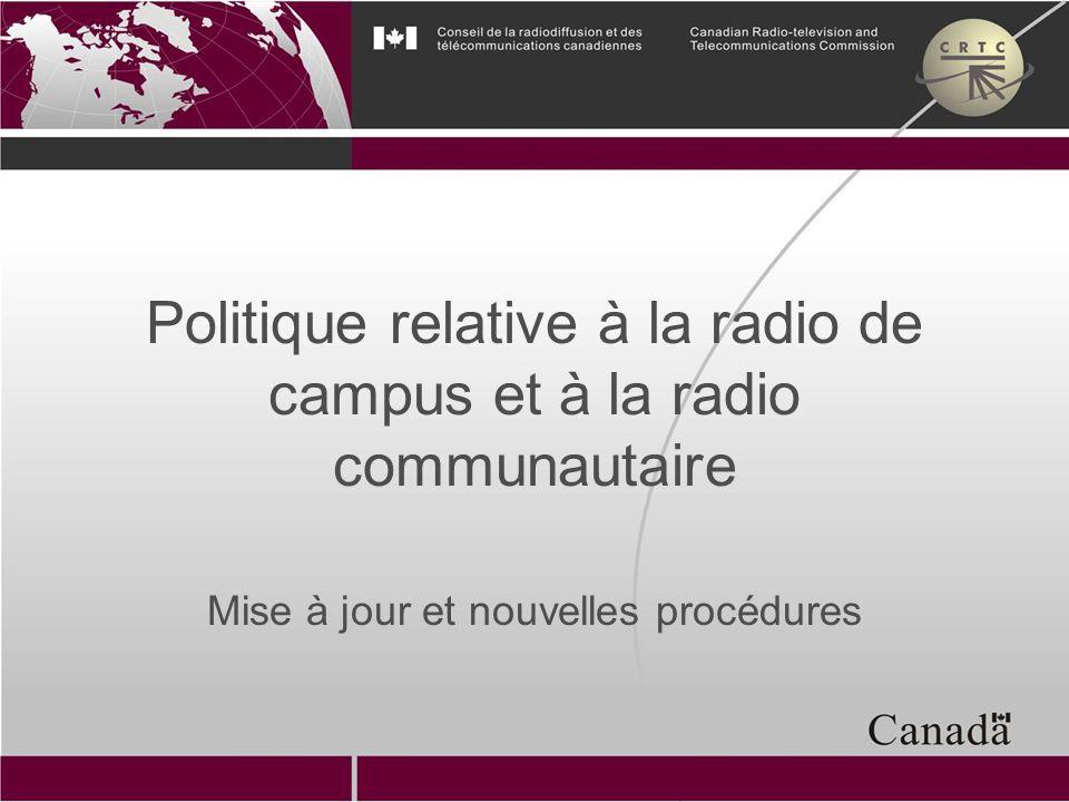 Politique relative à la radio de campus et à la radio communautaire Mise à jour et nouvelles procédures
