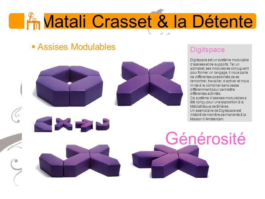 Matali Crasset & la Détente Assises Modulables Digitspace Digitspace est un système modulable dassises et de supports. Tel un alphabet, ses modules se