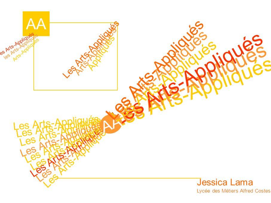 Appliqués Arts-Appliqués Les Arts-Appliqués AA Jessica Lama Lycée des Métiers Alfred Costes – Bobigny Arts-Appliqués les Arts-Appliqués es Arts-Appliq