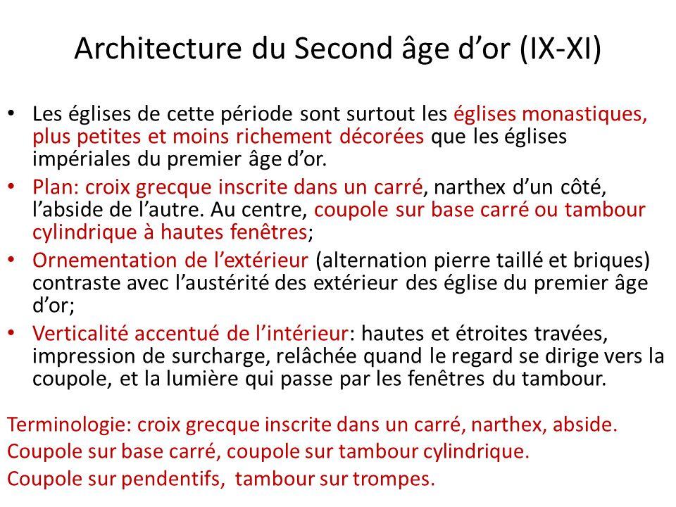 Architecture du Second âge dor (IX-XI) Les églises de cette période sont surtout les églises monastiques, plus petites et moins richement décorées que