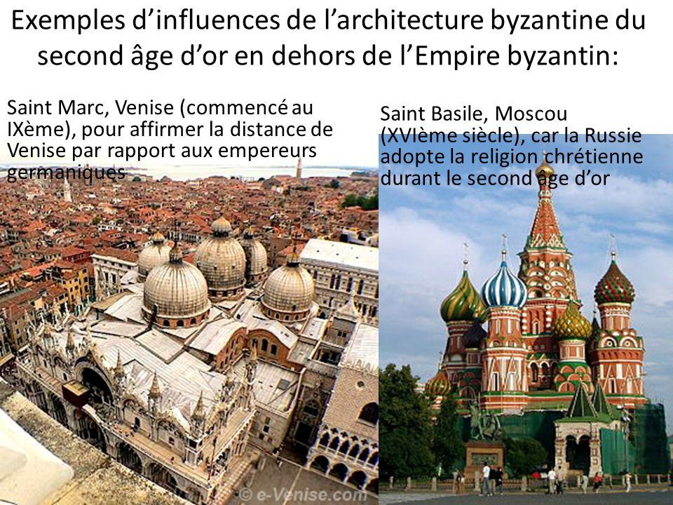 Exemples dinfluences de larchitecture byzantine du second âge dor en dehors de lEmpire byzantin: Saint Basile, Moscou (XVIème siècle), car la Russie a