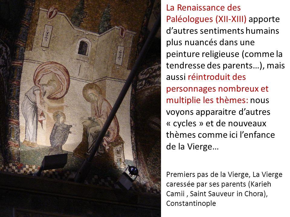 Premiers pas de la Vierge, La Vierge caressée par ses parents (Karieh Camii, Saint Sauveur in Chora), Constantinople La Renaissance des Paléologues (X