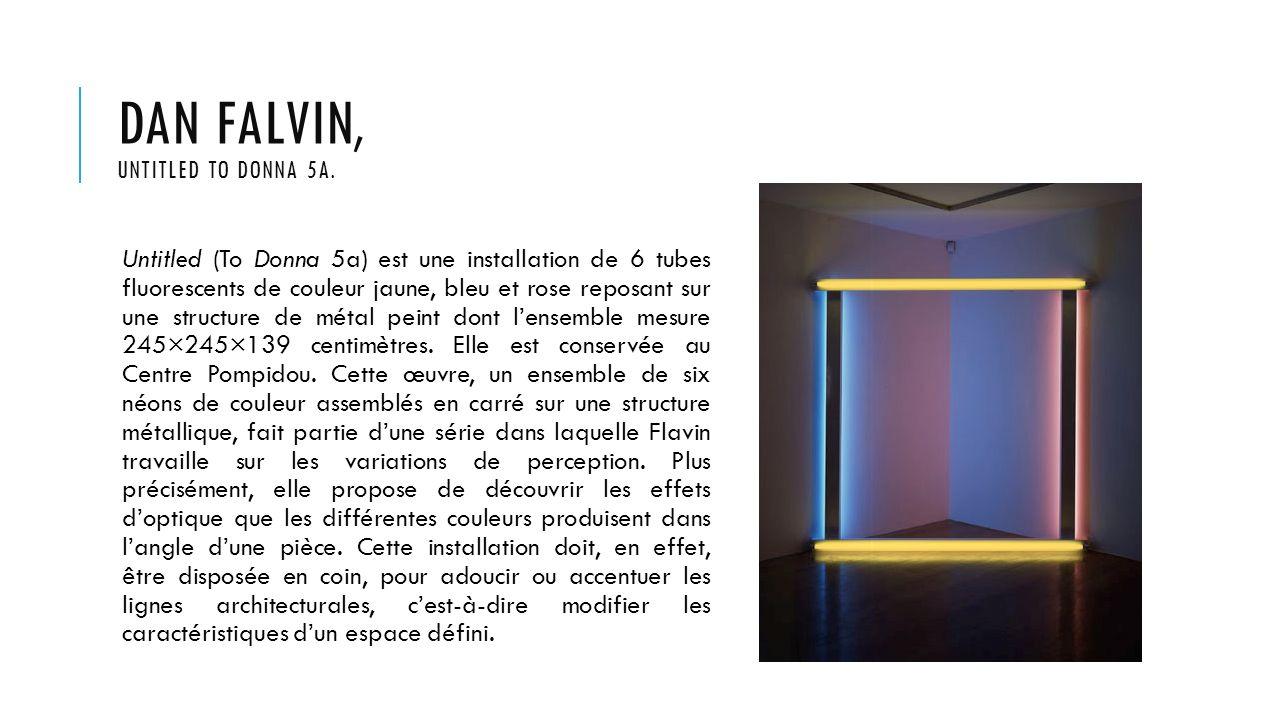DAN FALVIN, UNTITLED TO DONNA 5A. Untitled (To Donna 5a) est une installation de 6 tubes fluorescents de couleur jaune, bleu et rose reposant sur une
