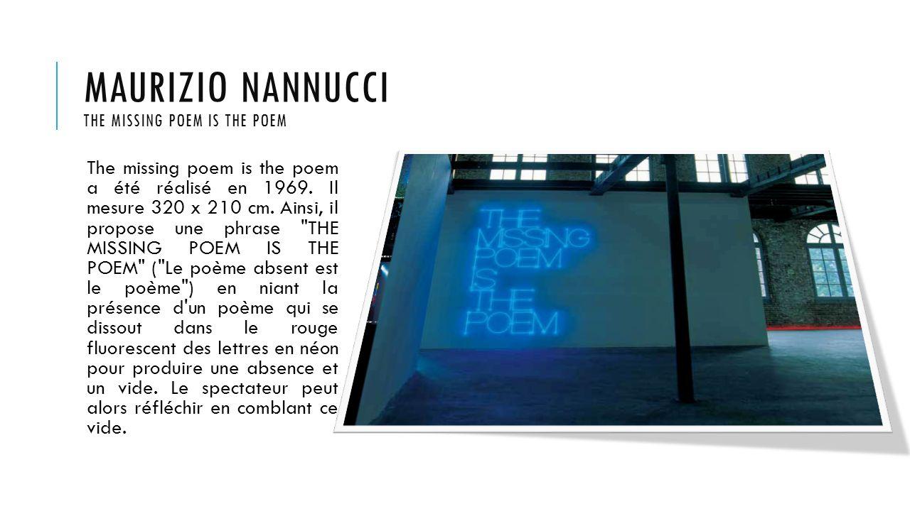 MAURIZIO NANNUCCI THERE IS ANOTHER WAY There is another way est un long texte écrit en lettres de néon blanc de 12 m sur 6 m, soit la surface de deux carrés.