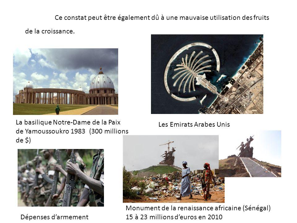 Ce constat peut être également dû à une mauvaise utilisation des fruits de la croissance. La basilique Notre-Dame de la Paix de Yamoussoukro 1983 (300