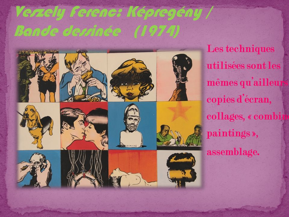 Les techniques utilisées sont les mêmes quailleurs : copies décran, collages, « combine paintings », assemblage.