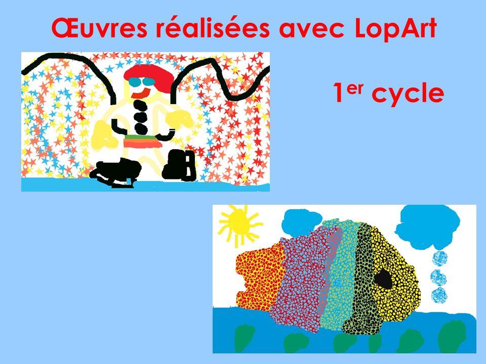 Œuvres réalisées avec LopArt 1 er cycle