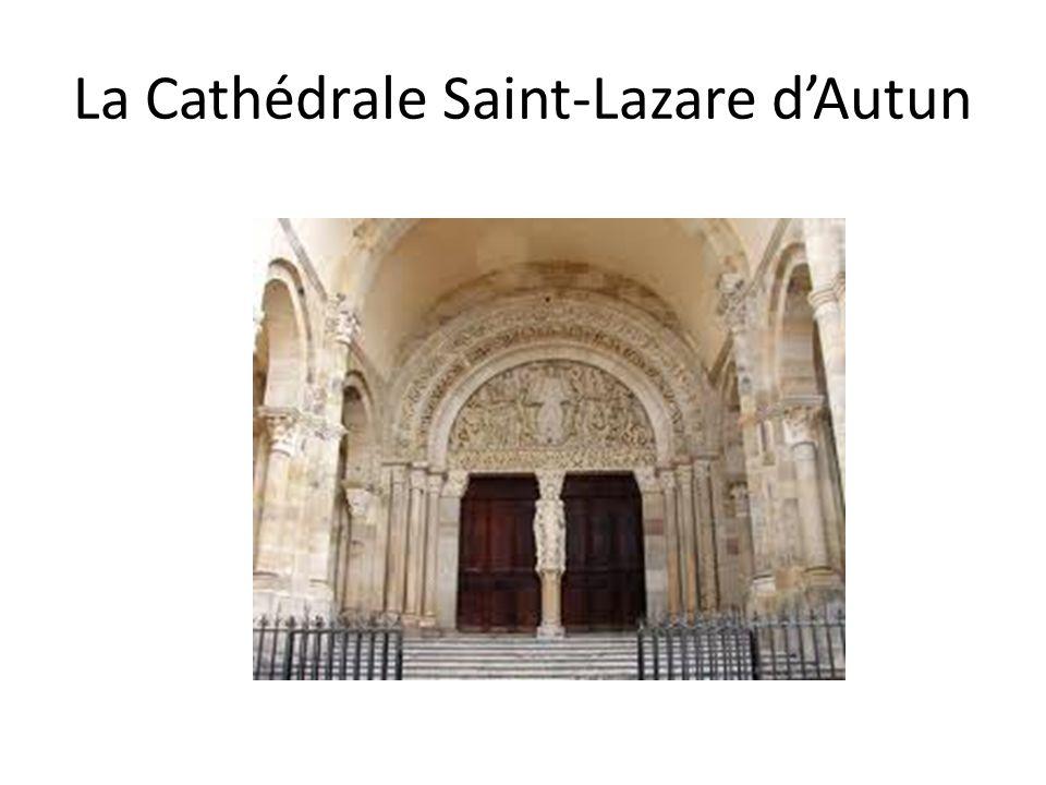 La Cathédrale Saint-Lazare dAutun