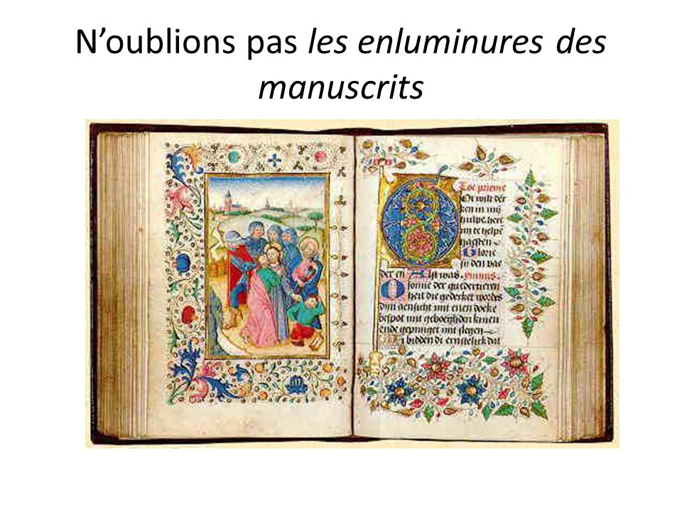 Noublions pas les enluminures des manuscrits