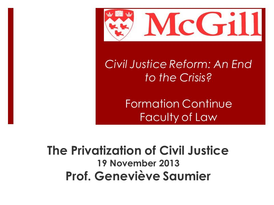Civil Justice Reform: An End to the Crisis.