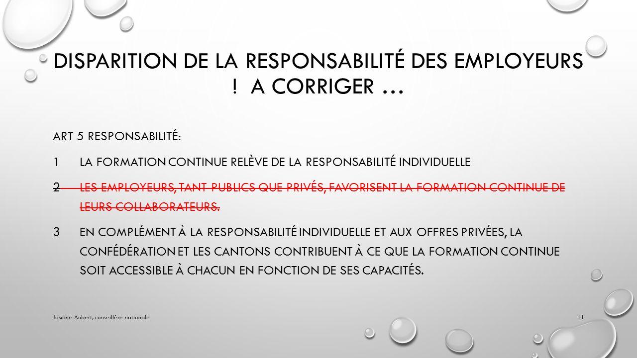 DISPARITION DE LA RESPONSABILITÉ DES EMPLOYEURS .
