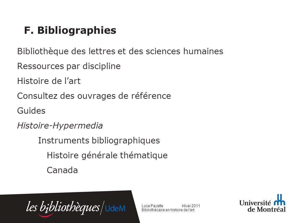 F. Bibliographies Bibliothèque des lettres et des sciences humaines Ressources par discipline Histoire de lart Consultez des ouvrages de référence Gui