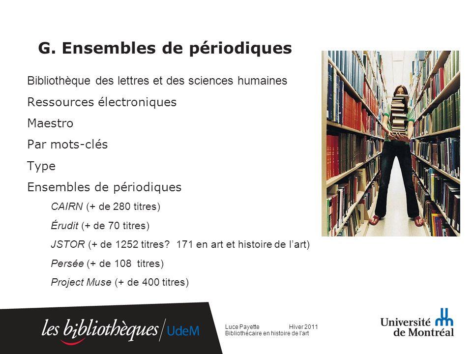 G. Ensembles de périodiques Bibliothèque des lettres et des sciences humaines Ressources électroniques Maestro Par mots-clés Type Ensembles de périodi