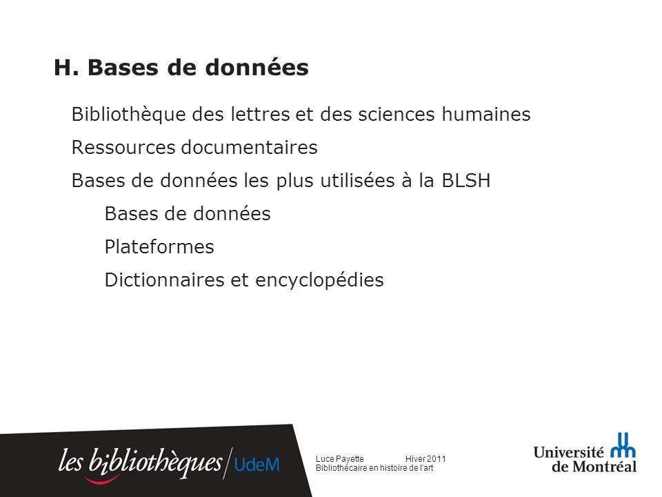 H. Bases de données Bibliothèque des lettres et des sciences humaines Ressources documentaires Bases de données les plus utilisées à la BLSH Bases de