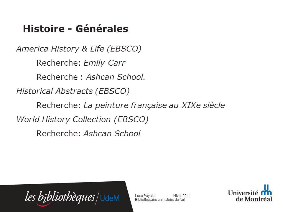 Histoire - Générales America History & Life (EBSCO) Recherche: Emily Carr Recherche : Ashcan School.