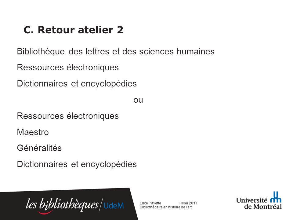 C. Retour atelier 2 Bibliothèque des lettres et des sciences humaines Ressources électroniques Dictionnaires et encyclopédies ou Ressources électroniq