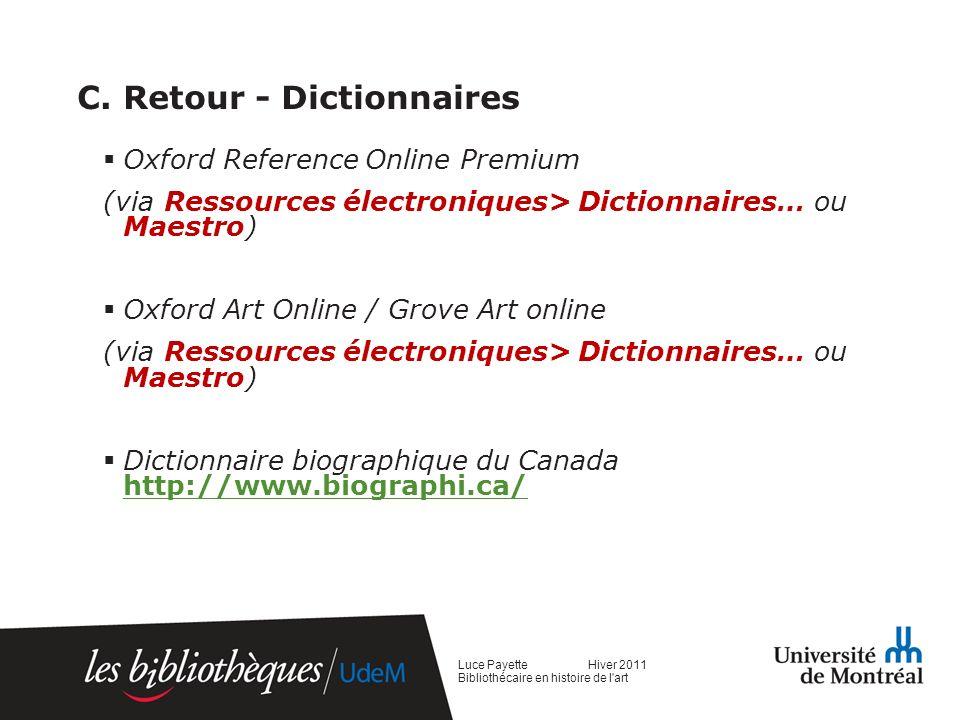 C. Retour - Dictionnaires Oxford Reference Online Premium (via Ressources électroniques> Dictionnaires… ou Maestro) Oxford Art Online / Grove Art onli