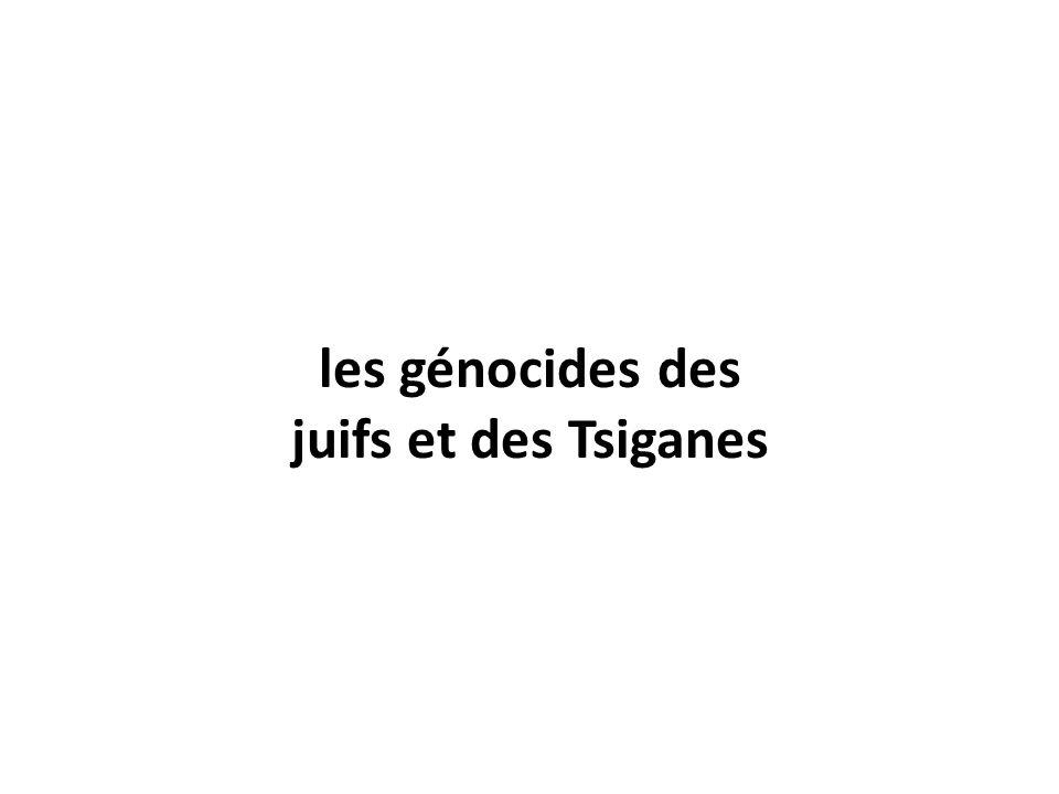 les génocides des juifs et des Tsiganes