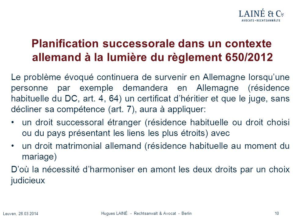 Planification successorale dans un contexte allemand à la lumière du règlement 650/2012 Le problème évoqué continuera de survenir en Allemagne lorsquu
