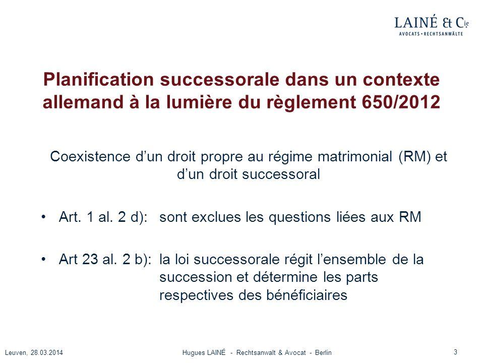 Planification successorale dans un contexte allemand à la lumière du règlement 650/2012 Coexistence dun droit propre au régime matrimonial (RM) et dun