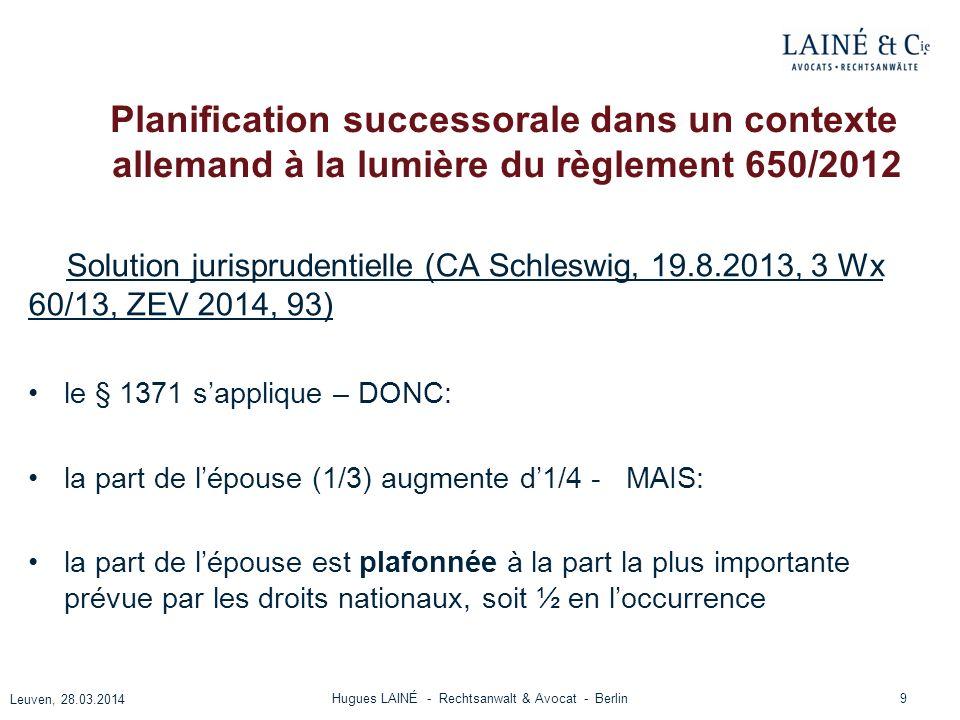Planification successorale dans un contexte allemand à la lumière du règlement 650/2012 Solution jurisprudentielle (CA Schleswig, 19.8.2013, 3 Wx 60/1